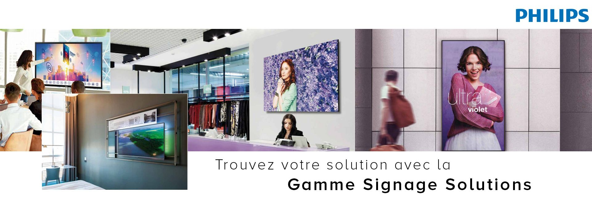 Gamme Signage Solutions