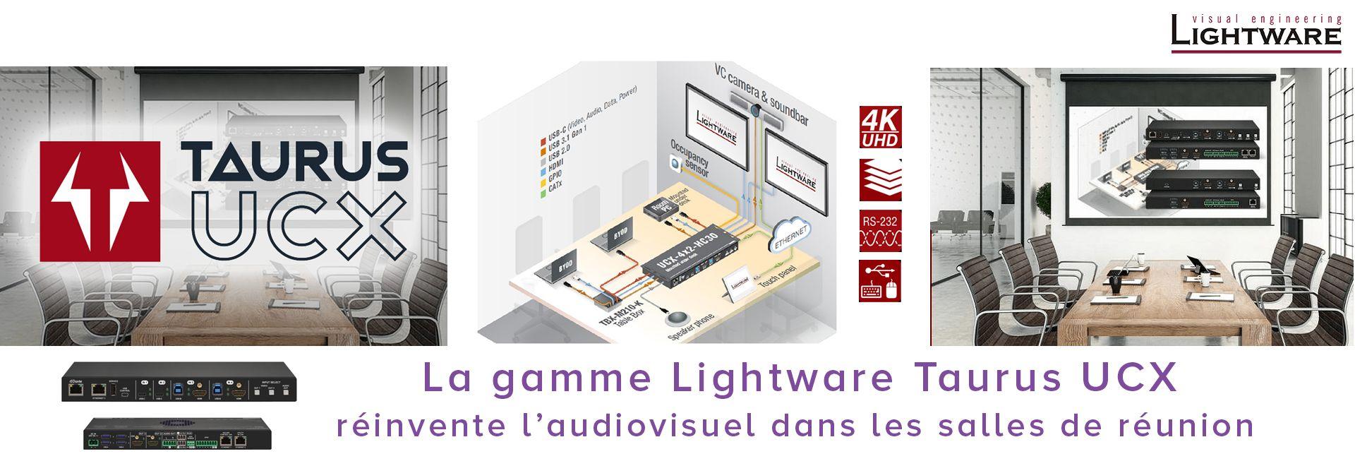 La gamme Lightware Taurus UCX