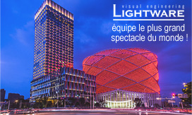 LIGHTWARE équipe le plus grand spectacle du monde !